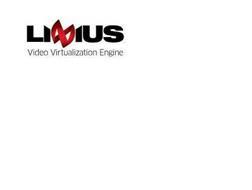 LINIUS VIDEO VIRTUALIZATION ENGINE