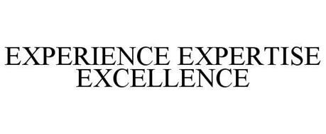 EXPERIENCE EXPERTISE EXCELLENCE
