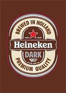 HEINEKEN DARK BREWED IN HOLLAND 12 FL. OZ. LAGER BEER PREMIUM QUALITY