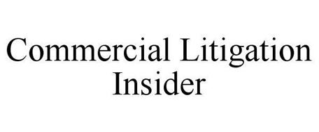 COMMERCIAL LITIGATION INSIDER