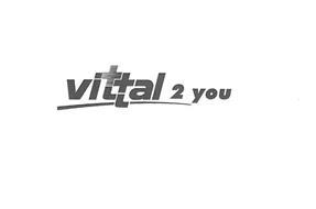 VITTAL 2 YOU
