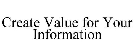 CREATE VALUE FOR YOUR INFORMATION