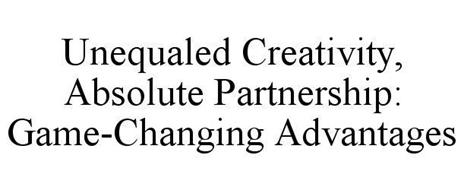 UNEQUALED CREATIVITY, ABSOLUTE PARTNERSHIP: GAME-CHANGING ADVANTAGES