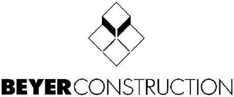 BEYER CONSTRUCTION