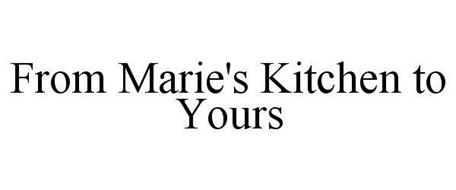 FROM MARIE'S KITCHEN TO YOURS