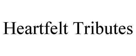 HEARTFELT TRIBUTES
