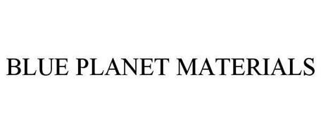 BLUE PLANET MATERIALS
