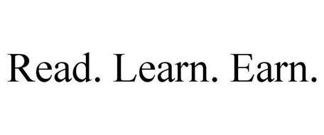 READ. LEARN. EARN.