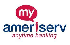 MY AMERISERV ANYTIME BANKING