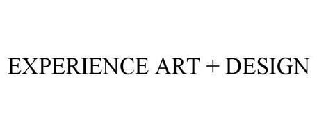 EXPERIENCE ART + DESIGN