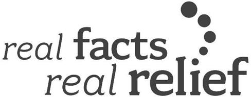 REAL FACTS REAL RELIEF