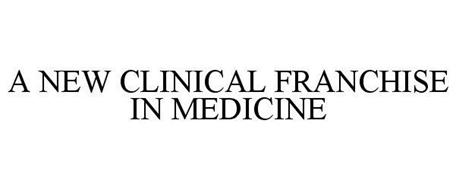 A NEW CLINICAL FRANCHISE IN MEDICINE