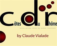 CÔTES DU RHÔNE BY CLAUDE VIALADE APPELLATION CÔTES DU RHÔNE PROTÉGÉE