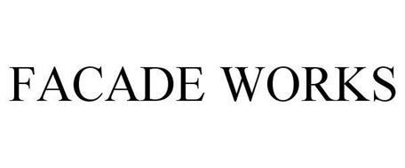 FACADE WORKS