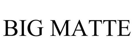 BIG MATTE