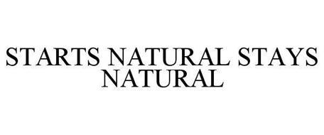 STARTS NATURAL STAYS NATURAL