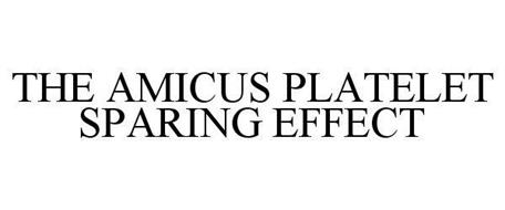 THE AMICUS PLATELET SPARING EFFECT