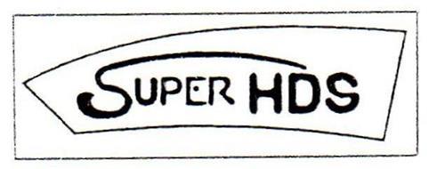 SUPER HDS