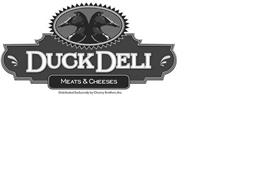 DUCK DELI MEATS & CHEESES DISTRIBUTED EXCLUSIVELY BY CHENEY BROTHERS, INC.
