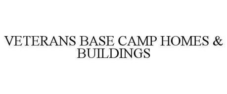 VETERANS BASE CAMP HOMES & BUILDINGS
