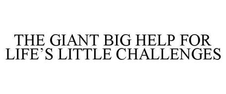 THE GIANT BIG HELP FOR LIFE'S LITTLE CHALLENGES