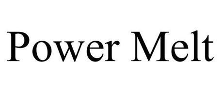 POWER MELT