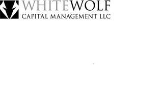 WHITEWOLF CAPITAL MANAGEMENT LLC
