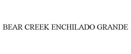 BEAR CREEK ENCHILADO GRANDE