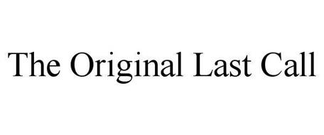 THE ORIGINAL LAST CALL