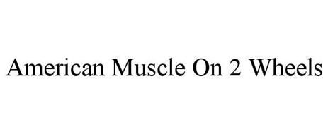 AMERICAN MUSCLE ON 2 WHEELS