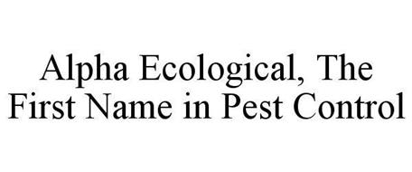 ALPHA ECOLOGICAL, THE FIRST NAME IN PEST CONTROL