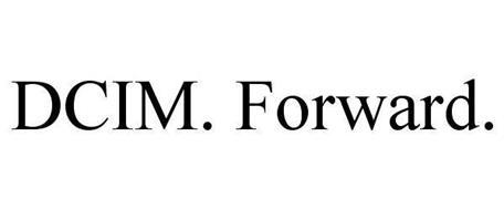 DCIM. FORWARD.