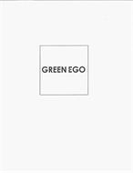GREEN EGO