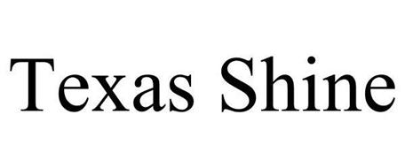 TEXAS SHINE