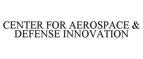 CENTER FOR AEROSPACE & DEFENSE INNOVATION