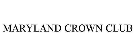 MARYLAND CROWN CLUB