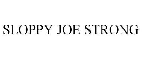 SLOPPY JOE STRONG
