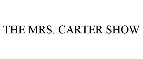 THE MRS. CARTER SHOW