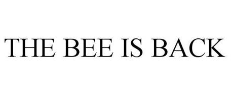 THE BEE IS BACK