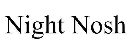 NIGHT NOSH