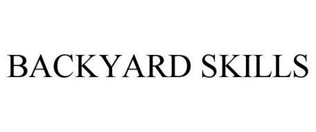 BACKYARD SKILLS