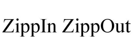 ZIPPIN ZIPPOUT