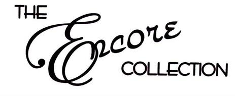 THE ENCORE COLLECTION