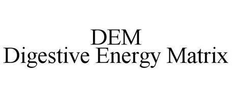 DEM DIGESTIVE ENERGY MATRIX