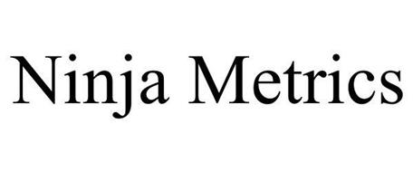 NINJA METRICS