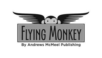FLYING MONKEY BY ANDREWS MCMEEL PUBLISHING