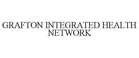 GRAFTON INTEGRATED HEALTH NETWORK