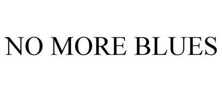 NO MO BLUES
