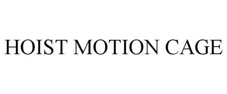 HOIST MOTIONCAGE