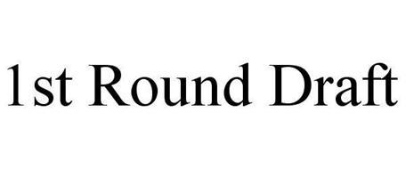 1ST ROUND DRAFT